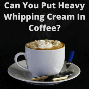 heavy whipping cream in coffee